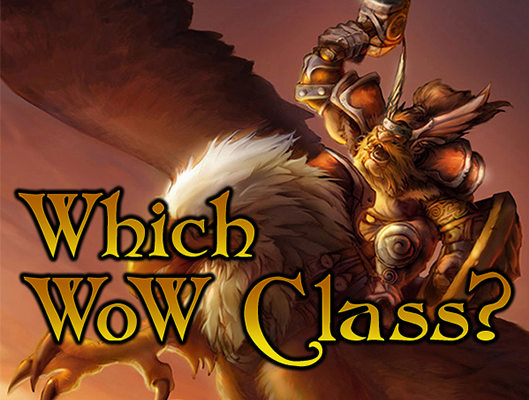 Which WoW Class?